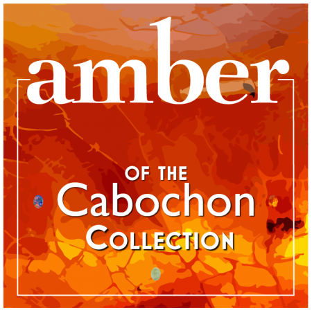 Cabochon Collection: Amber