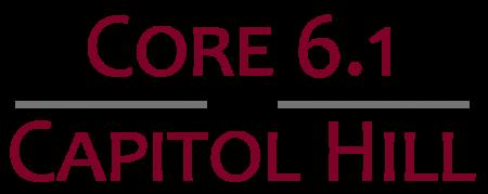 Core 6.1 at Capitol Hill